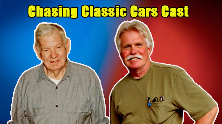 Image of Chasing Classic Cars Cast Bio, Net Worth, Controversy, Updates, News