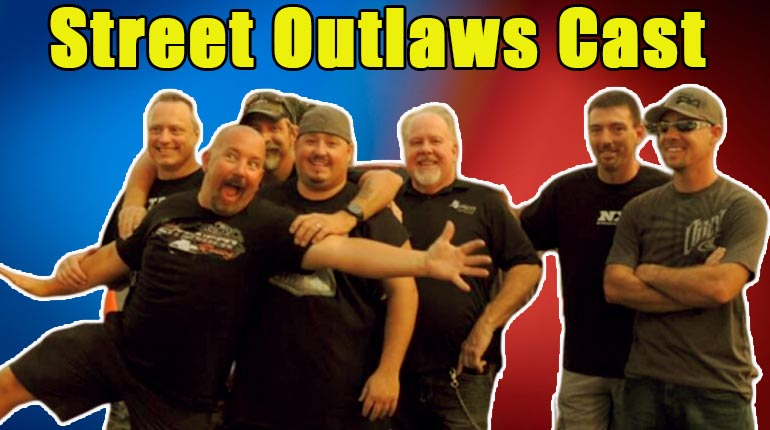 Image of Street Outlaws Cast Bio, Net Worth, Controversy, Updates, News