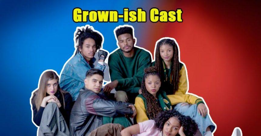 Image of Grown-ish Cast, Canceled, Bio, Net Worth, New Season