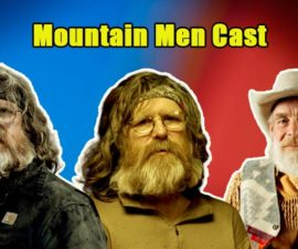 Image of Mountain Men Cast Bio, Net Worth, Controversy, Updates, News