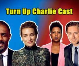 Image of Turn Up Charlie Cast