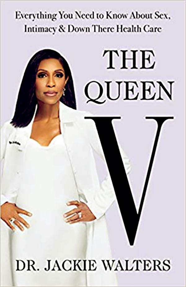 Image of Caption: Dr. Jacqueline's new book 'The Queen V' is sure to boost her net worth