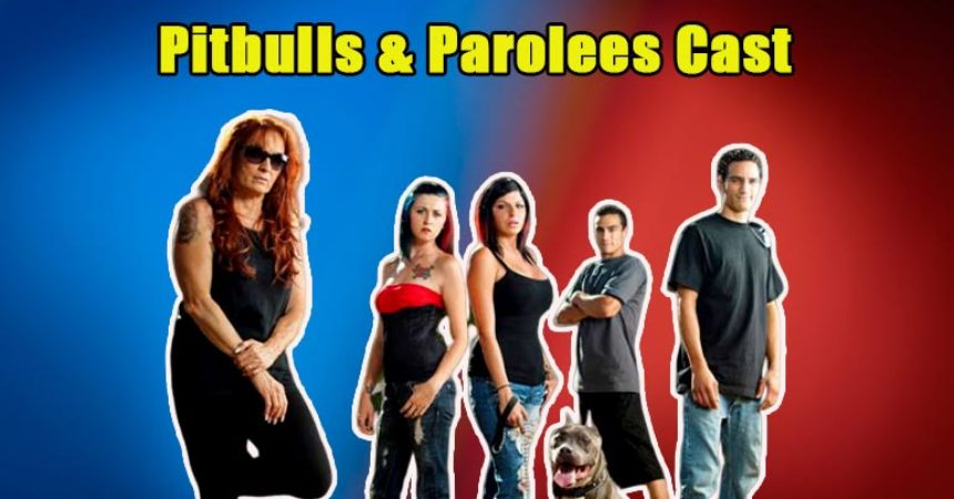 Pitbulls Parolees Cast Back With New Season Is Tia Torres Husband Out Of Jail Tvshowcast