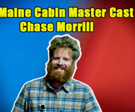 Image of Meet Maine Cabin Master Chase Morrill's Married Life with Wife & Kids
