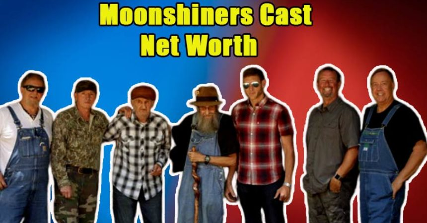 Image of Ever Think About 'Moonshiners' Cast's Net Worth. Is Moonshiners even Real.