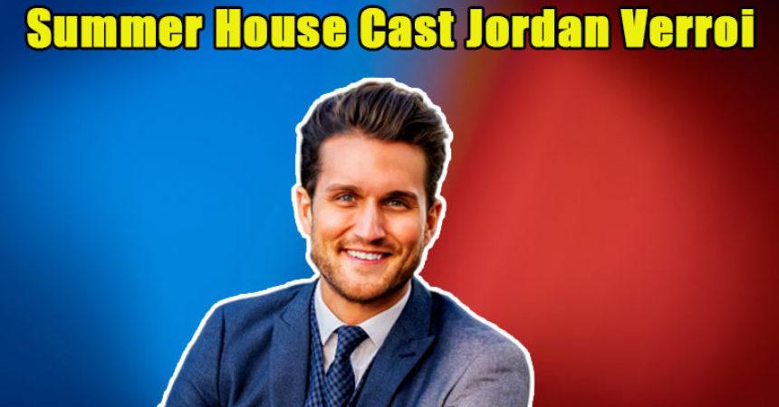 Image of Is Jordan Verroi Gay. Jordan Verroi not Returning to the Summer House
