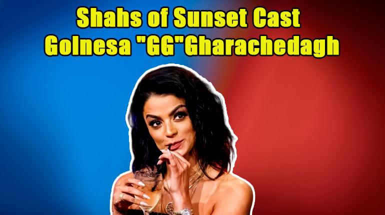 "Image of Golnesa ""GG""Gharachedaghi's Pregnancy & Baby Updates; Who is her Boyfriend?"