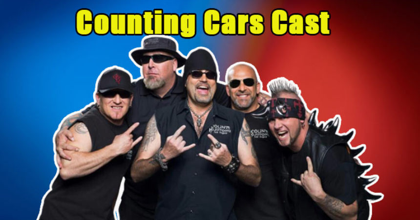 Is Counting Cars Canceled Learn With The Counting Cars Cast Net Worth Bio Tvshowcast