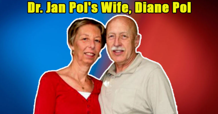 Image of Everything about Dr. Jan Pol's Wife, Diane Pol & Their Married Life