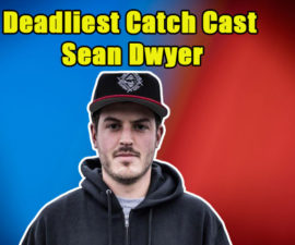 Image of Sean Dwyer from Deadliest Catch wife, net worth, married, wiki, bio