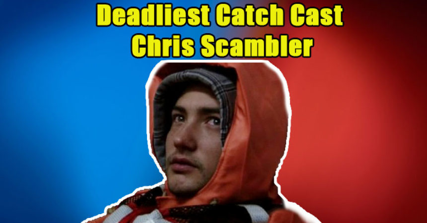 Image of Everything about Chris Scambler from Deadliest Catch; his illness & health updates