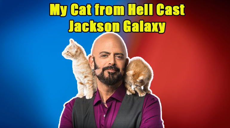 Image of Jackson Galaxy; Married Life & Net Worth of the Cat Whisperer